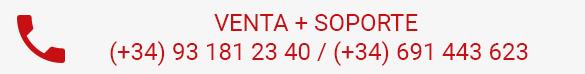 VENTA + SOPORTE (+34) 93 181 23 40 / (+34) 691 443 623
